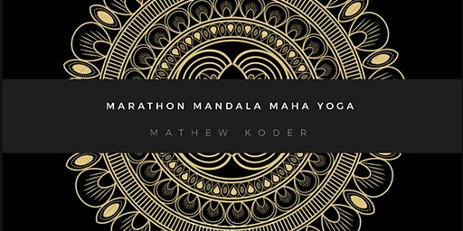 Marathon Mandala Maha Yoga