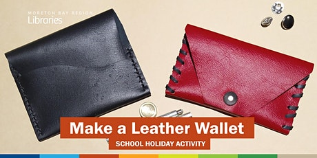 Make a Leather Wallet (11-17 years) - Caboolture Library tickets