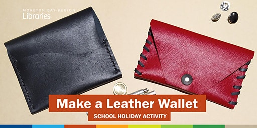 Make a Leather Wallet (11-17 years) - Deception Bay Library