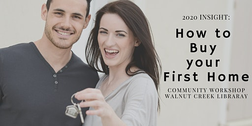 HOW TO BUY YOUR FIRST HOME  Community Workshop 2020