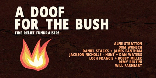 A Doof For The Bush | Fire Relief Fundraiser