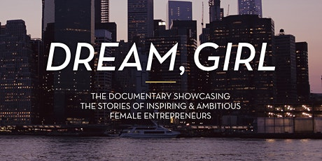 Dream, Girl - Documentary Screening and Panel tickets
