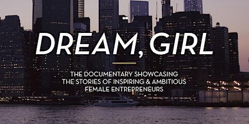 Dream, Girl - Documentary Screening and Panel