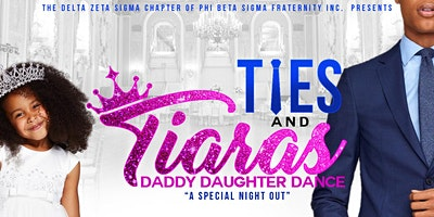 Ties & Tiaras: A Daughter Daddy Dance
