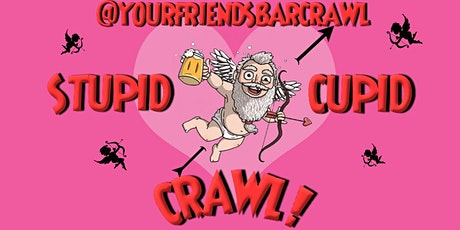 Stupid Cupid Bar Crawl! Huntington Beach tickets