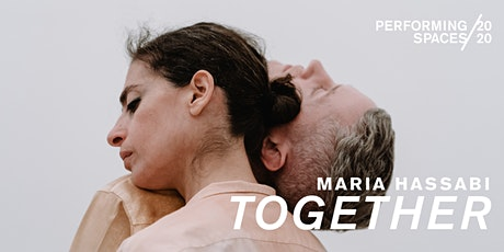 PERFORMING SPACES 2020 | TOGETHER by Maria Hassabi tickets
