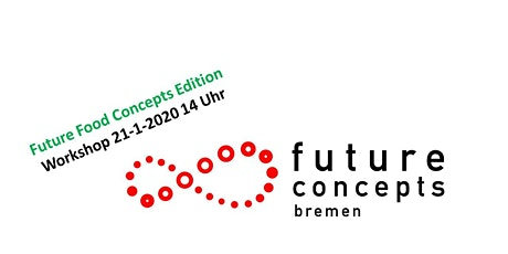 Future Food Concepts Tickets