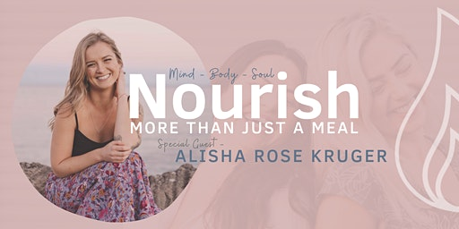 Nourish - Womens Breakfast Event - with special host Alisha Rose Kruger