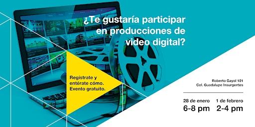 ¿Te gustaría participar en producciones de vídeo digital?