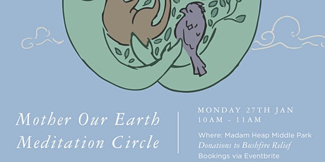 MOTHER OUR EARTH - Meditation Circle tickets