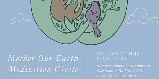 MOTHER OUR EARTH - Meditation Circle
