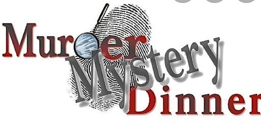 Murder Mystery Dinner.....Sour Grapes/Dark Ridge Winery