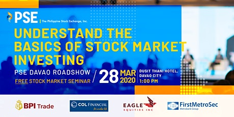 [Roadshow - 2020] PSE's Free Stock Market Seminar in Davao City tickets