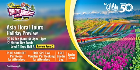 Asia Floral Tours Holiday Preview tickets