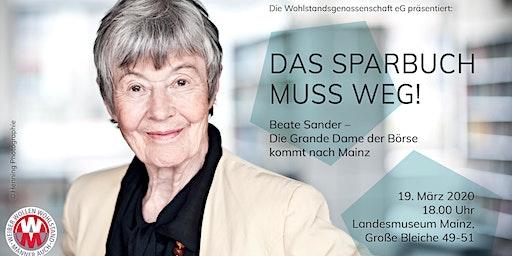 Das Sparbuch muss weg! Beate Sander - Die Grande Dame der Börse in Mainz