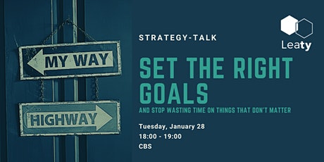 Strategy-Talk // Set the Right Goals tickets