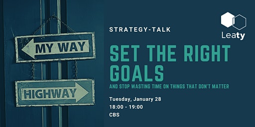Strategy-Talk // Set the Right Goals