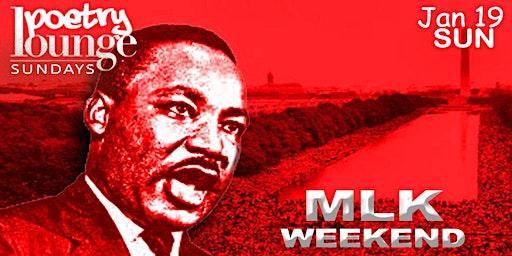 Poetry Lounge Sundays - MLK Holiday Weekend