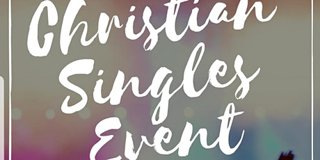 Christian singles event tickets
