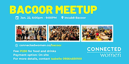 #ConnectedWomen Meetup - Bacoor (PH) - January 22