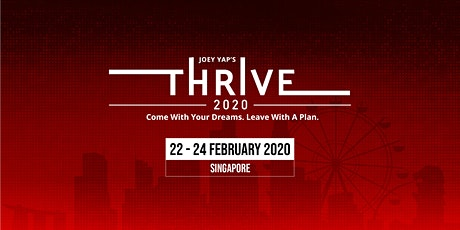 Joey Yap's Thrive 2020 (Singapore) tickets