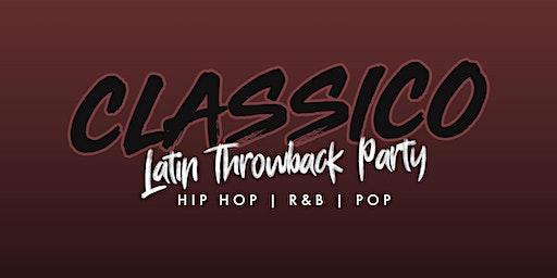 CLASSICO _ The Latin Hip Hop ThrowBack Party | JLO VS CARDI B
