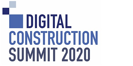 Digital Construction Summit 2020 tickets