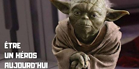 De Star Wars à la Bhagavad-Gita : être un héros aujourd'hui billets