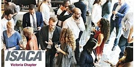 SPECIAL EVENT:  ISACA Victoria - Meet and Greet Social - February 5, 2020 tickets