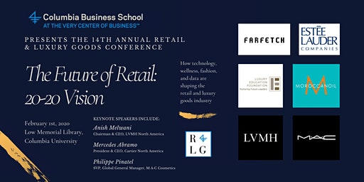 Columbia Business School's Retail and Luxury Goods Conference 2020