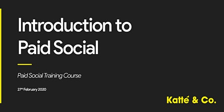 Introduction to Paid Social Training Course (London) tickets
