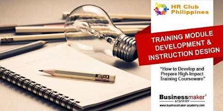 TRAINING MODULE DEVELOPMENT  & INSTRUCTION DESIGN tickets