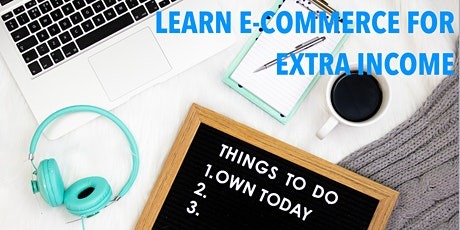[Free Workshop] Learn to Build an Online Business Part Time for Extra Income  tickets