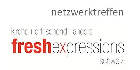 Netzwerktreffen fx Schweiz Tickets