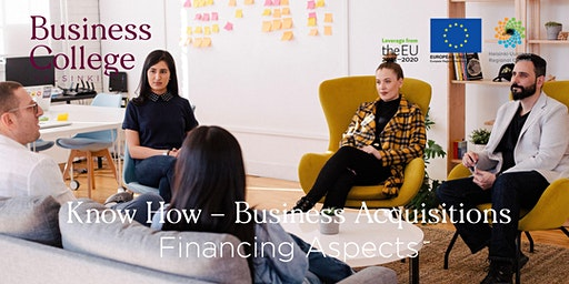 Know How - Business Acquisitions; Financing Aspects