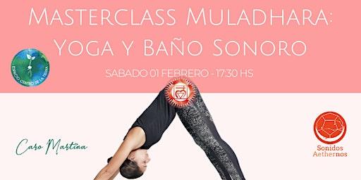 Masterclass Muladhara: Yoga y Baño Sonoro