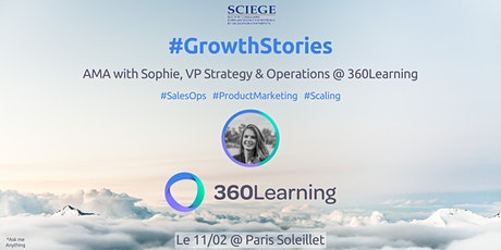 #GrowthStories: AMA with Sophie, VP Strategy & Operations @360Learning billets