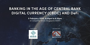 Banking in the Age of Central Bank Digital Currency...