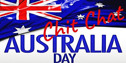 Chit Chat - Australia Day Exposé