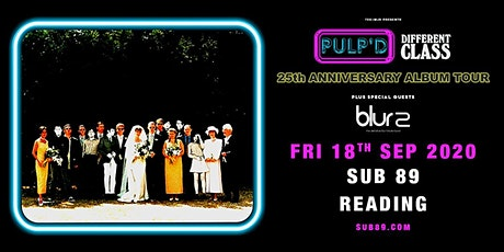 Pulp'd Different Class: The 25th Anniversary (Sub89, Reading) tickets