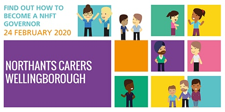 Become a Governor at NHFT - Northants Carers / Wellingborough tickets