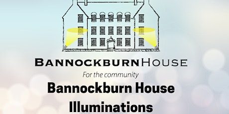 Bannockburn House Illuminations tickets