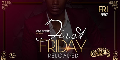 FIRST FRIDAY Feb 7th Copeland's