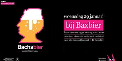 Bachs bier bij Bax