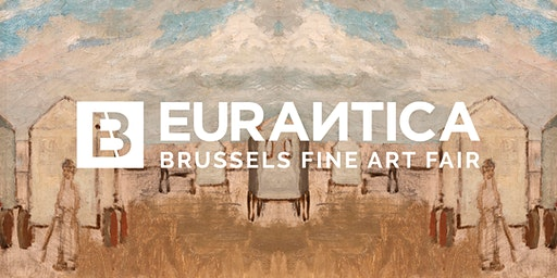 Eurantica Brussels Fine Art Fair