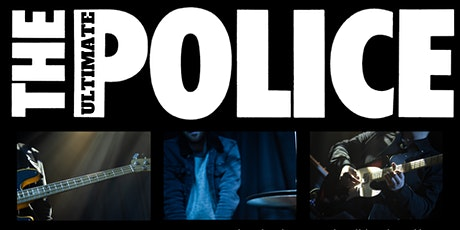The Ultimate Police - A Tribute to The Police tickets