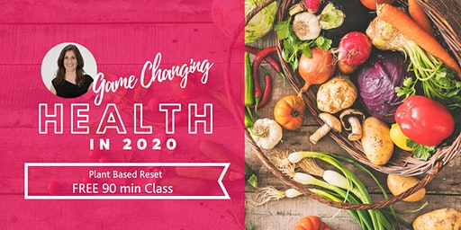 """Game Changing"" Health - Plant Based Reset, Underwood"