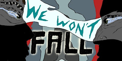 We Won't Fall
