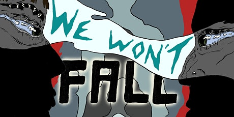 We Won't Fall tickets