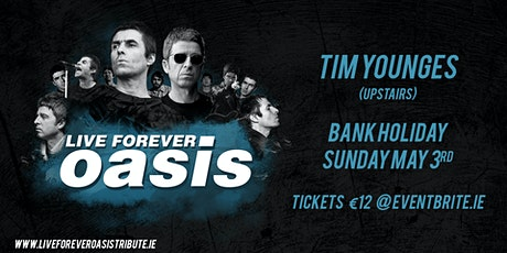 Live Forever - Oasis Tribute Band tickets